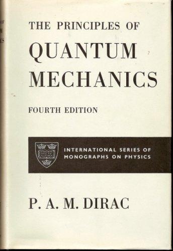 9780198512080: Principles of Quantum Mechanics