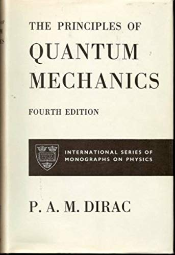 9780198512080: Principles of Quantum Mechanics
