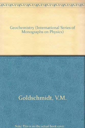 9780198512103: Geochemistry (International Series of Monographs on Physics)