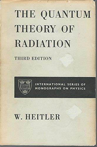 9780198512127: Quantum Theory of Radiation (Monographs on Physics)