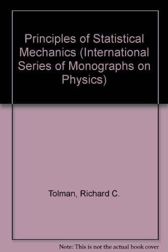 9780198512318: Principles of Statistical Mechanics (International Series of Monographs on Physics)