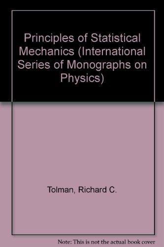 9780198512318: Principles of Statistical Mechanics