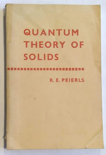 9780198512400: Quantum Theory of Solids (International Series of Monographs on Physics)