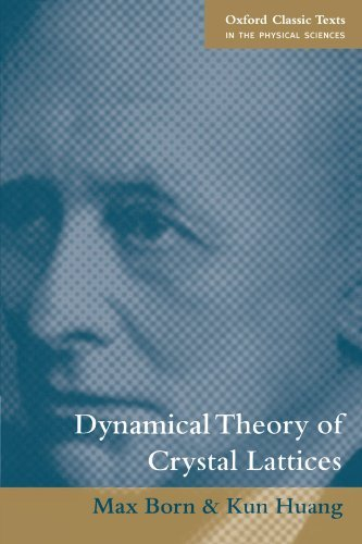 Dynamical Theory of Crystal Lattices (The International: Huang Kun, Born,