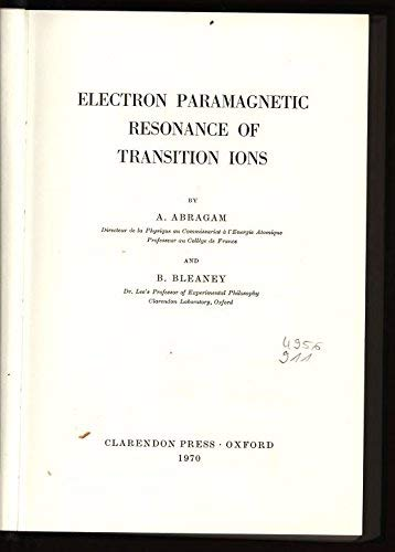 9780198512509: Electron Paramagnetic Resonance of Transition Ions (Monographs on Physics)