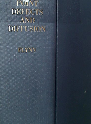9780198512608: Point Defects and Diffusion (Monographs on Physics)