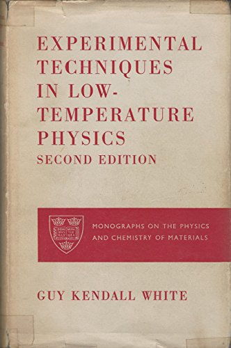 9780198513261: Experimental Techniques in Low Temperature Physics (Monographs on the Physics & Chemistry of Materials)