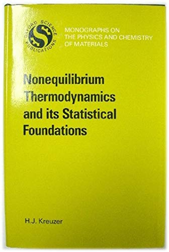 9780198513612: Non-Equilibrium Thermodynamics and Its Statistical Foundations