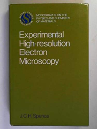 9780198513650: Experimental High-Resolution Electron Microscopy (Monographs on the Physics and Chemistry of Materials)