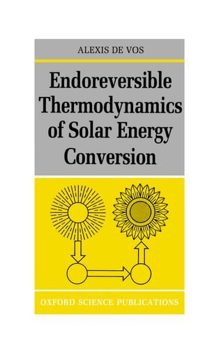 9780198513926: Endoreversible Thermodynamics of Solar Energy Conversion