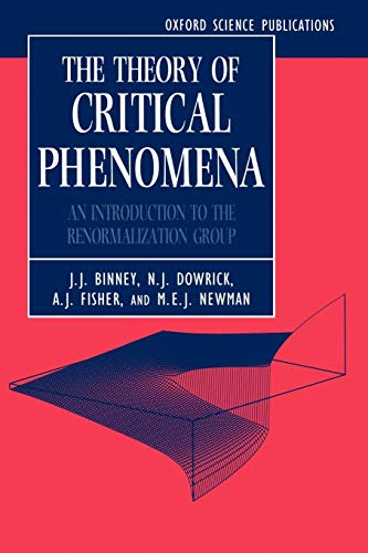 9780198513933: The Theory of Critical Phenomena: An Introduction to the Renormalization Group (Oxford Science Publications)