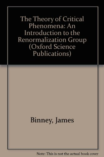 9780198513940: The Theory of Critical Phenomena: An Introduction to the Renormalization Group (Oxford Science Publications)