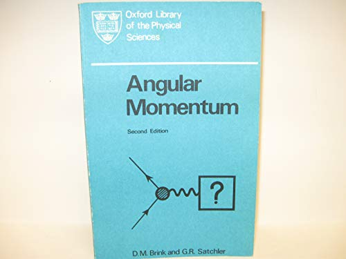 Angular Momentum (Oxford Library of Physical Science)