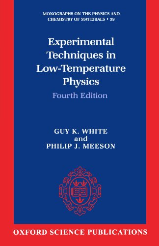 9780198514275: Experimental Techniques in Low-Temperature Physics: Fourth Edition (Monographs on the Physics and Chemistry of Materials)