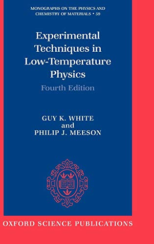 9780198514282: Experimental Techniques in Low-Temperature Physics (Monographs on the Physics and Chemistry of Materials)