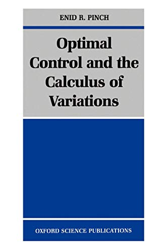 9780198514893: Optimal Control and the Calculus of Variations
