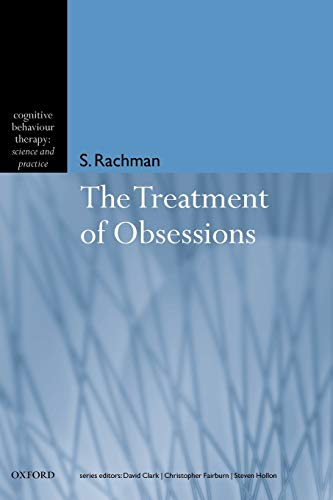 9780198515371: The Treatment of Obsessions (Cognitive Behaviour Therapy: Science and Practice)