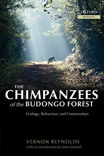 9780198515463: The Chimpanzees of the Budongo Forest: Ecology, Behaviour, and Conservation