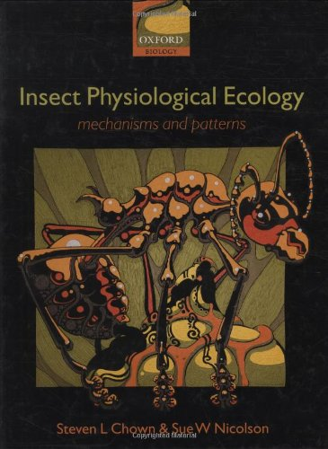 9780198515487: Insect Physiological Ecology: Mechanisms and Patterns (Oxford Biology)