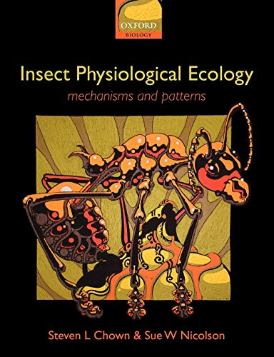 9780198515494: Insect Physiological Ecology: Mechanisms and Patterns