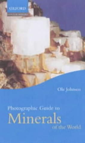 9780198515685: Photographic Guide to Minerals of the World (Oxford Natural History)
