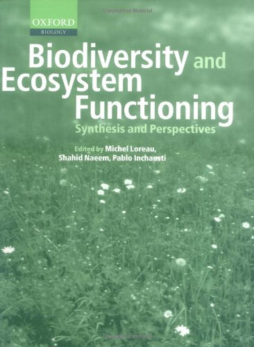 9780198515708: Biodiversity and Ecosystem Functioning: Synthesis and Perspectives