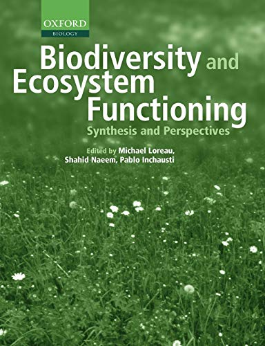 9780198515715: Biodiversity and Ecosystem Functioning: Synthesis and Perspectives (Enviromental Science)