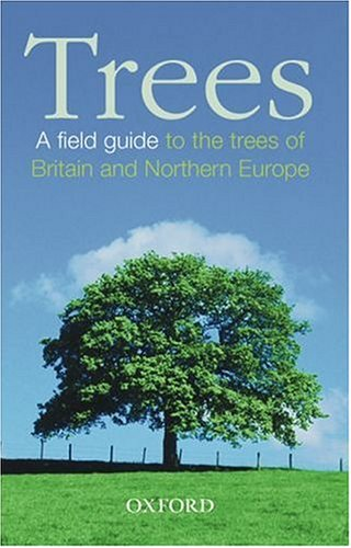 Trees: A Field Guide to the Trees of Britain and Northern Europe (Photographic Guide) (9780198515746) by John White; Jill White; S. Max Walters