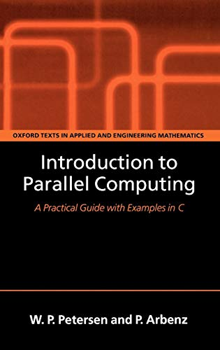 9780198515760: Introduction to Parallel Computing (Oxford Texts in Applied and Engineering Mathematics)