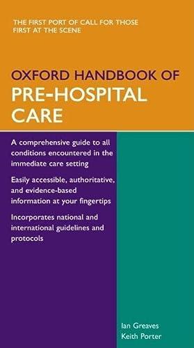 9780198515845: Oxford Handbook of Pre-Hospital Care