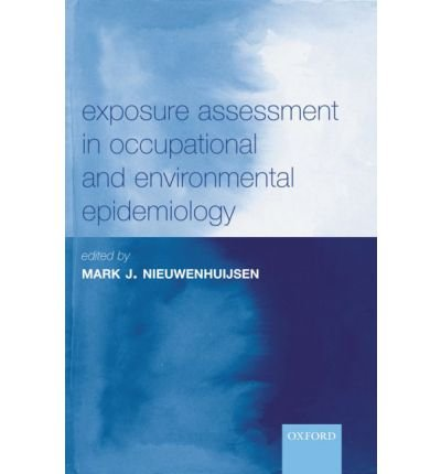 9780198515876: Exposure Assessment in Occupational and Environmental Epidemiology