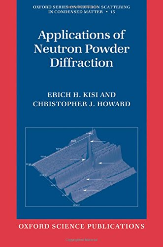 9780198515944: Applications of Neutron Powder Diffraction (Oxford Series on Neutron Scattering in Condensed Matter)