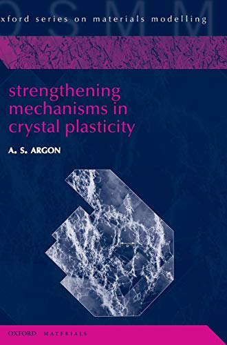 9780198516002: Strengthening Mechanisms in Crystal Plasticity