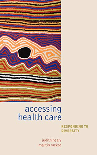 9780198516187: Accessing Healthcare: Responding to diversity