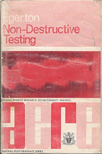 NON-DESTRUCTIVE TESTING: Views, Reviews, Previews (Harwell Post-Graduate: United Kingdom Atomic