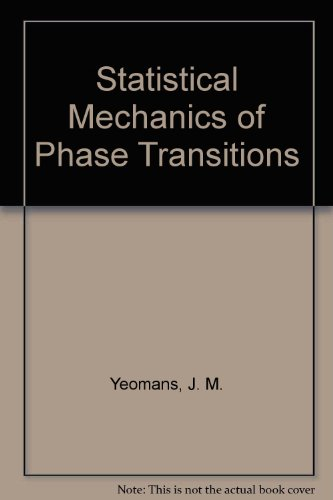 9780198517290: Statistical Mechanics of Phase Transitions