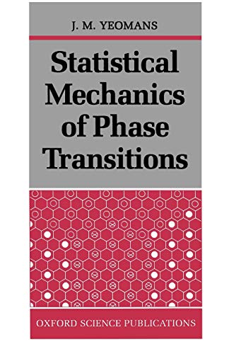 9780198517306: Statistical Mechanics of Phase Transitions
