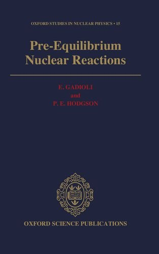 9780198517344: Pre-Equilibrium Nuclear Reactions (Oxford Studies in Nuclear Physics)