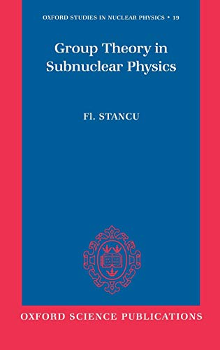 9780198517429: Group Theory in Subnuclear Physics (Oxford Studies in Nuclear Physics)