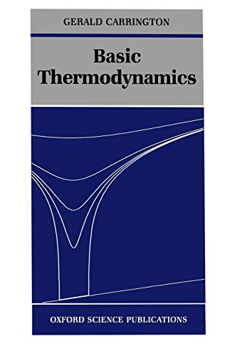 9780198517474: Basic Thermodynamics (Oxford Science Publications)