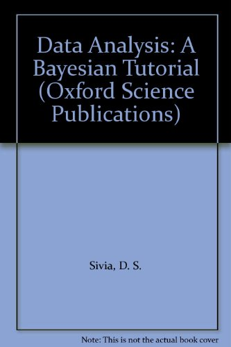 9780198517627: Data Analysis: A Bayesian Tutorial (Oxford Science Publications)