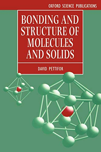 9780198517863: Bonding and Structure of Molecules and Solids (Oxford Science Publications)