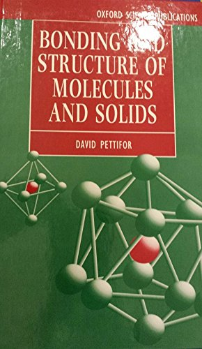 9780198517870: Bonding and Structure of Molecules and Solids (Oxford Science Publications)