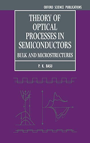 9780198517887: Theory of Optical Processes in Semiconductors: Bulk and Microstructures (Series on Semiconductor Science and Technology)