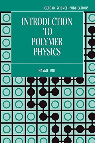 Introduction to Polymer Physics: M. Doi