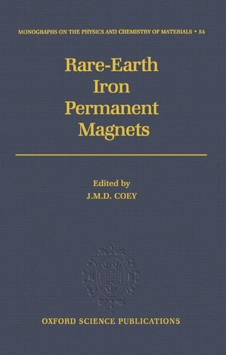 9780198517924: Rare-Earth Iron Permanent Magnets (Monographs on the Physics and Chemistry of Materials)