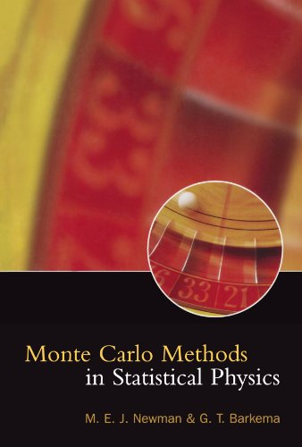 Monte Carlo Methods in Statistical Physics: M. E. J. Newman, G. T. Barkema