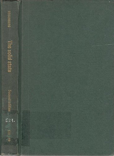Solid State: Introduction to the Physics of: Rosenberg, Harold Max