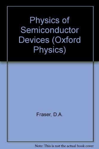 The Physics of Semiconductor Devices. Second Edition.: Fraser, D A
