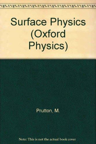 9780198518556: Surface Physics (Oxford Physics)
